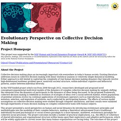 Evolutionary Perspective on Collective Decision Making: Project Homepage