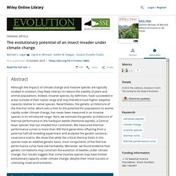 INTERNATIONAL JOURNAL OF ORGANIC EVOLUTION 10/10/19 The evolutionary potential of an insect invader under climate change (Harmonia axyridis)