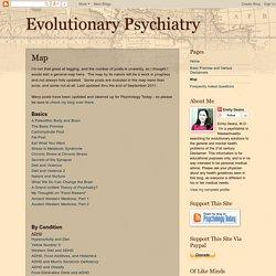 Evolutionary Psychiatry: Map