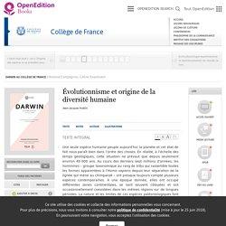 Darwin au Collège de France - Évolutionnisme et origine de la diversité humaine - Collège de France