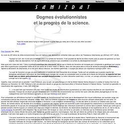 Dogmes évolutionnistes et le progrès de la science.