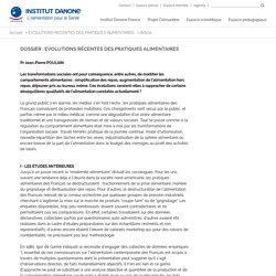Dossier : Evolutions récentes des pratiques alimentaires - Institut Danone