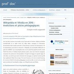 Wikipédia et Vikidia en 2016 : évolutions et pistes pédagogiques