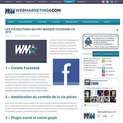 Les 8 évolutions qui ont marqué Facebook en 2010
