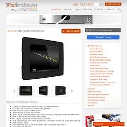 Evolve iPad Display Enclosure . iPad Enclosures
