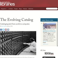 The Evolving Catalog