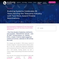 Evolving Systems Celebrates 35 Years Serving the Telecoms Industry with Two More Award Finalist Nomi