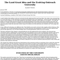 The Land Grant Idea and the Evolving Outreach University