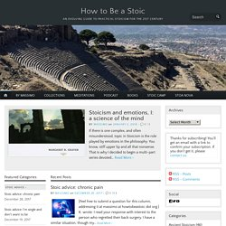 How to Be a Stoic – an evolving guide to practical Stoicism for the 21st century