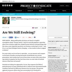 Are We Still Evolving? - Project Syndicate