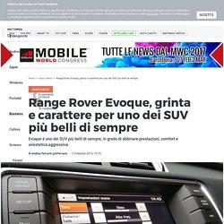Range Rover Evoque, grinta e carattere per uno dei SUV più belli di sempre - ...