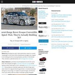 2016 Range Rover Evoque Convertible Spy Photos