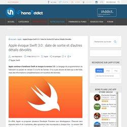 Apple évoque Swift 3.0 : date de sortie et d'autres détails dévoilés