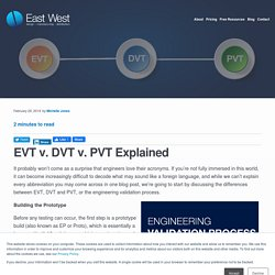 EVT v. DVT v. PVT Explained