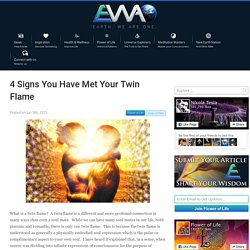 4 Signs You Have Met Your Twin Flame