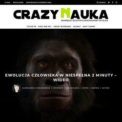 Ewolucja człowieka w niespełna 2 minuty – WIDEO