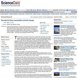 Permafrost thaw exacerbates climate change