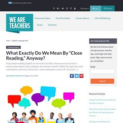 "What Exactly Do We Mean By ""Close Reading,"" Anyway?"