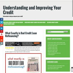 What Exactly is Bad Credit Loan Refinancing?