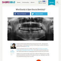 What Exactly is Open Source Dentistry?