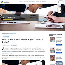 What Exactly a Real Estate Agent Do for a Home Seller