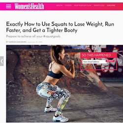 Exactly How to Use Squats to Lose Weight, Run Faster, and Reduce Back Pain