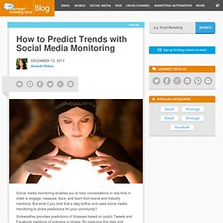 The ExactTarget Blog How to Predict Trends with Social Media Monitoring