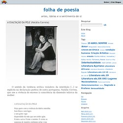 folha de poesia : A EXALTAÇÃO DA PELE e A COSMOCOPULA