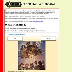 Exalted: Becoming (a Tutorial for Exalted Second Exition)