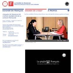 EXAMEN DE L'OQLF / La piqûre du français