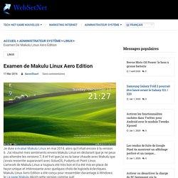 Examen de Makulu Linux Aero Edition - WebSetNet