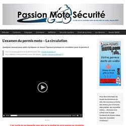 L'examen du permis moto : la circulation