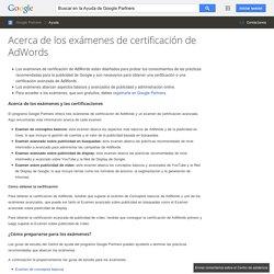 Acerca de los exámenes de certificación de AdWords - Ayuda de Google Partners