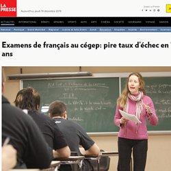 Examens de français au cégep: pire taux d'échec en 10 ans