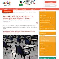 Examens 2020 : les textes publiés… et encore quelques précisions à (...) - Snetap-FSU