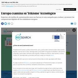 Europa examina su 'frikismo' tecnológico