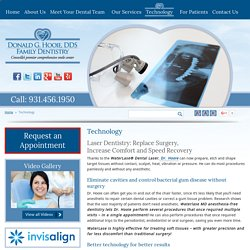Laser Dentistry, Digital X-rays & VELscope Oral Cancer Examination in Crossville