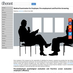 Medical Examination for Employee: Pre-employment and Post-hire Screening