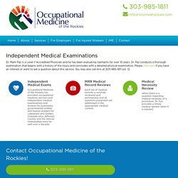 Independent Medical Examinations Lakewood Golden CO