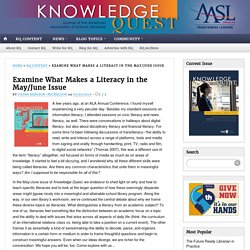 *Examine What Makes a Literacy in the May/June Issue