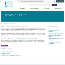 Life Values Examined with Financial Decisions