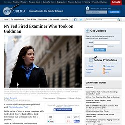 NY Fed Fired Examiner Who Took on Goldman