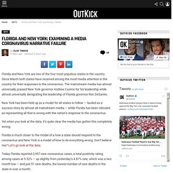 Florida and New York: Examining A Media Coronavirus Narrative Failure – OutKick