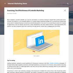 Examining The Effectiveness Of Linkedin Marketing