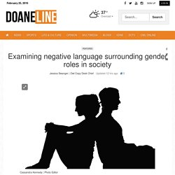 Examining negative language surrounding gender roles in society
