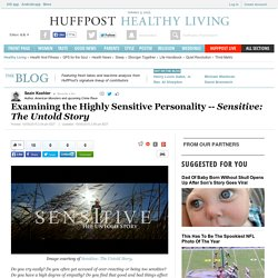 Examining the Highly Sensitive Personality