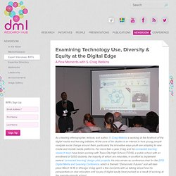 Examining Technology Use, Diversity & Equity at the Digital Edge