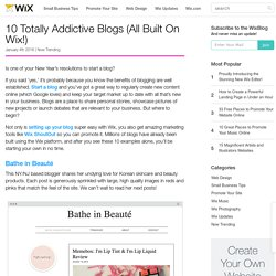 10 Examples of Amazing Blogs All Created Using Wix