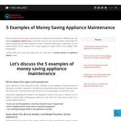 5 Examples of Money Saving Appliance Maintenance