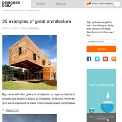 25 examples of great architecture - Designer Daily